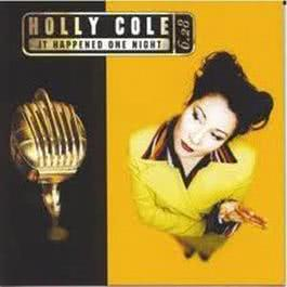 It Happened One Night 1996 Holly Cole