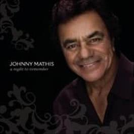 A Night To Remember 2008 Johnny Mathis