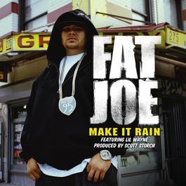 Make It Rain 2010 Fat Joe