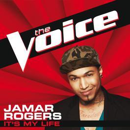 It's My Life 2012 Jamar Rogers