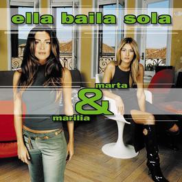Marta Y Marilia 2000 Ella Baila Sola