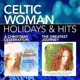 Holidays & Hits 2009 Celtic Woman