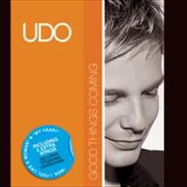 Good Things Coming 2008 Udo
