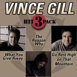 What You Give Away Hit Pack 2008 Vince Gill