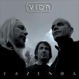 Vida 2008 Tazenda