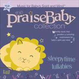 Sleepytime Lullabies 2008 The Praise Baby Collection