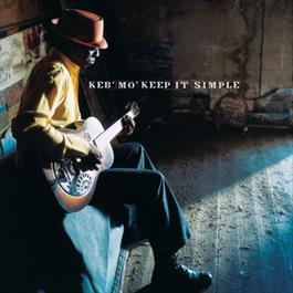 Keep It Simple 2004 Keb' Mo'