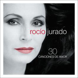 30 Canciones De Amor 2007 Rocio Jurado