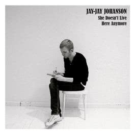 She Doesn't Live Here Anymore 2006 Jay-Jay Johanson