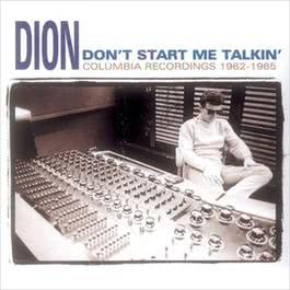 Don't Start Me Talkin' 2010 Dion