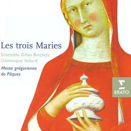 Les Trois Marie 2003 Ensemble Gilles Binchois