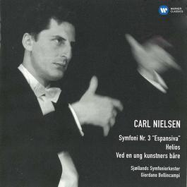 "Symfoni Nr. 3 ""Espansiva"", Helios, Ved En Ung Kunstners Båre 2009 Carl Nielsen"