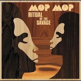 Ritual Of The Savage 2010 Mop Mop
