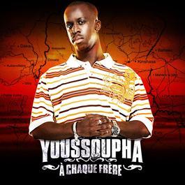 a chaque frere 2007 Youssoupha