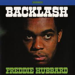 Backlash 2007 Freddie Hubbard