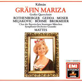 Kálmán: Gräfin Mariza · Highlights 2003 Anneliese Rothenberger