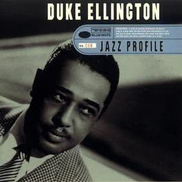 Jazz Profile: Duke Ellington 1997 Duke Ellington & His Orchestra