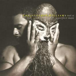 We Don't Know How To Say Goodbye (Album Version) 1995 Christopher Williams