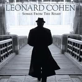 Songs From The Road 2010 Leonard Cohen