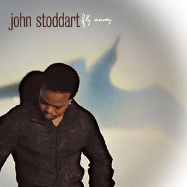 Fly Away (Album Version) 2003 John Stoddart