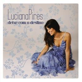 Deixe com o Destino 2012 Luciana Pires