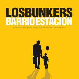 Barrio Estación 2009 Los Bunkers