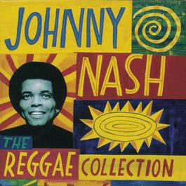 The Reggae Collection 1993 Johnny Nash