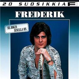 Se jokin sinulla on - You've Got What I Like 2003 Frederik