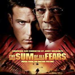 恐惧总和电影原声The Sum of All Fears 2004 The Sum Of All Fears