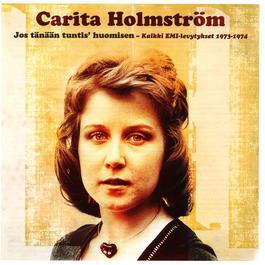 Jos Tänään Tuntis' Huomisen - Kaikki EMI-levytykset 1973-1974 2014 Carita Holmstrm