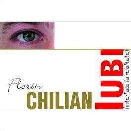 Iubi [Interfata La Realitate] 2010 Florin Chilian