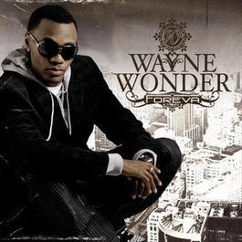 Foreva 2007 Wayne Wonder