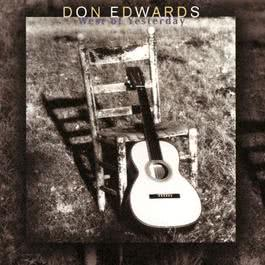 West Of Yesterday 1996 Don Edwads