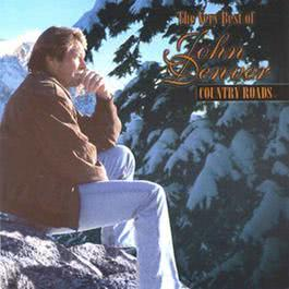 Country Roads - Very Best Of John 1 1998 John Denver