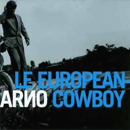 Le European Cowboy 2009 Arno