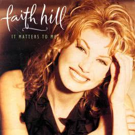 I Can't Do That Anymore (Album Version) 1995 Faith Hill