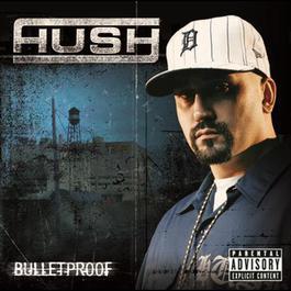 Bulletproof 2006 Hush