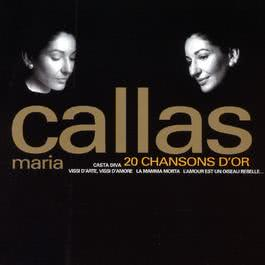 20 Chansons D'Or 2003 Maria Callas