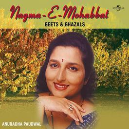 Nagma-E-Mohabbat 2008 Anuradha Paudwal
