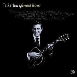 Tal Farlow's Finest Hour 2001 Tal Farlow Quartet
