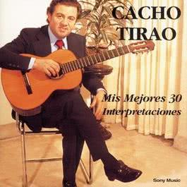 Mis Mejores 30 Interpretaciones 2010 Cacho Tirao
