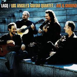 Air & Ground 2000 Los Angeles Guitar Quartet