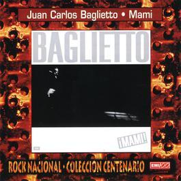 Mami 2005 Juan Carlos Baglietto