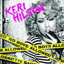 No Boys Allowed 2010 Keri Hilson