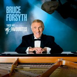 These Are My Favourites 2011 Bruce Forsyth
