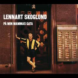 På min mammas gata 1996 Lennart Skoglund