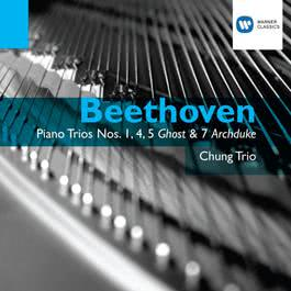 Beethoven: Piano Trios Opp.1 No.1,11,70, No.1 & 97 2007 The Chung Trio