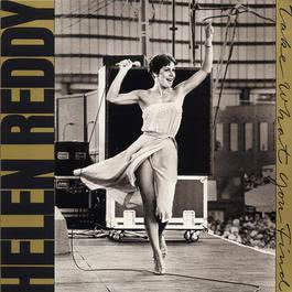 Take What You Find 2006 Helen Reddy