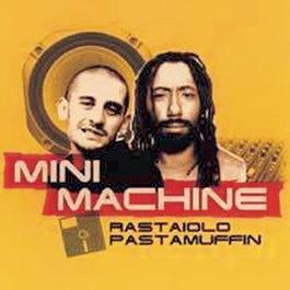 Rastaîolo Pastamuffin 1999 Mini Machine