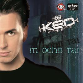Keo - In Ochii Tai 2007 keo